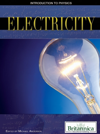 Electricity ebook by Britannica Educational Publishing