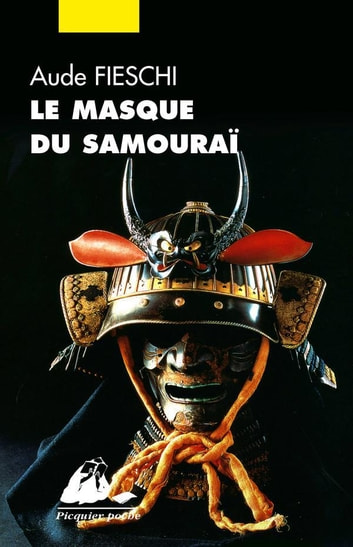 Le Masque du samouraï ebook by Aude FIESCHI
