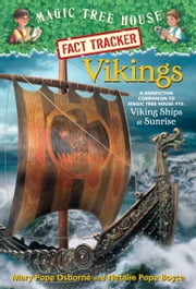 Vikings - A Nonfiction Companion to Magic Tree House #15: Viking Ships at Sunrise ebook by Mary Pope Osborne,Natalie Pope Boyce,Carlo Molinari