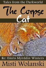The Corpse Cat ebook by Misti Wolanski