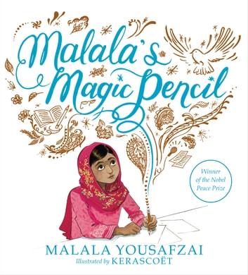 Malala's Magic Pencil ebook by Malala Yousafzai