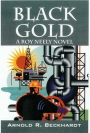 Black Gold ebook by Arnold Beckhardt