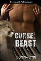 Curse of the Beast ebook by Donina Lynn