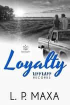 Loyalty ebook by
