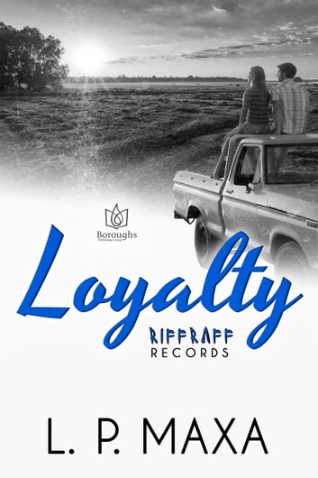Loyalty ebook by L.P. Maxa