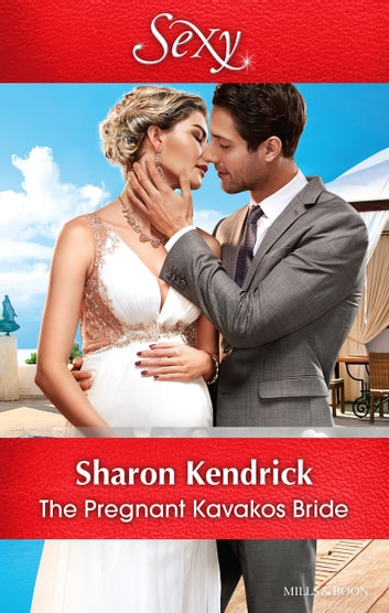 The Pregnant Kavakos Bride 電子書籍 by Sharon Kendrick