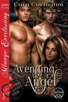 Avenging Angel ebook by Cara Covington