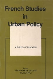 French Studies in Urban Policy ebook by Jean-Pierre Gardin,Mulkh Raj