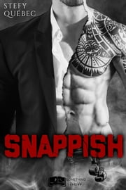 Snappish eBook by Stefy Québec