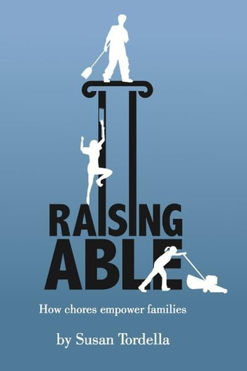 Raising Able eBook by Susan Tordella