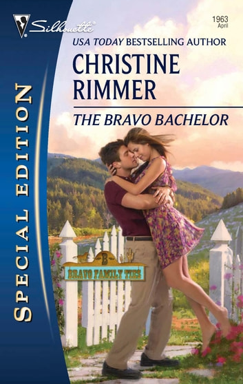 The Bravo Bachelor ebook by Christine Rimmer