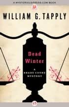 Dead Winter ebook by William G. Tapply