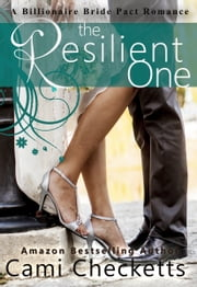 The Resilient One ebook by Cami Checketts, Jeanette Lewis