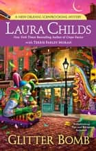 Glitter Bomb ebook by Laura Childs, Terrie Farley Moran