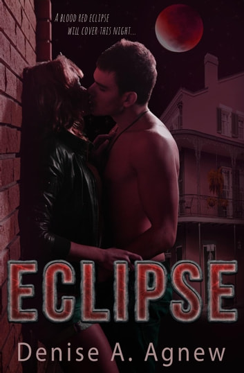 Eclipse Ebook By Denise A Agnew 9781386285823 Rakuten Kobo