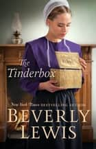 The Tinderbox ebook by Beverly Lewis