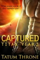 Captured ebook by Tatum Throne