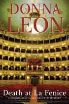 Death at La Fenice: A Commissario Brunetti Mystery ebook by Donna Leon