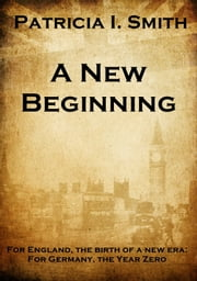 A New Beginning ebook by Patricia I. Smith