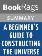 A Beginner S Guide To Constructing The Universe | Download ...