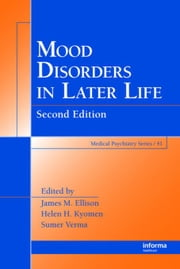 Mood Disorders in Later Life, Second Edition ebook by Ellison, James E.