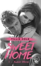 Sweet Home - Sweet Home, T1 ebook by Cédric Degottex, Tillie Cole