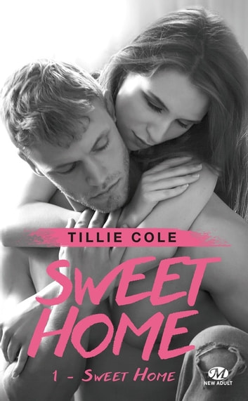 Sweet Home - Sweet Home, T1 ebook by Tillie Cole
