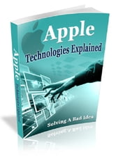 Apple Technologies Explained ebook by Anonymous