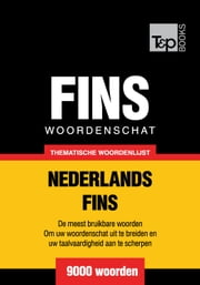 Thematische woordenschat Nederlands-Fins - 9000 woorden ebook by Kobo.Web.Store.Products.Fields.ContributorFieldViewModel