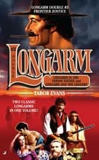 Longarm Double #3 ebook by Tabor Evans