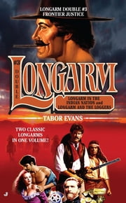 Longarm Double #3 - Frontier Justice ebook by Tabor Evans