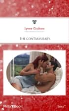 The Contaxis Baby 電子書籍 by Lynne Graham