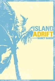 Island Adrift ebook by Nancy Baker