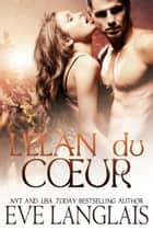 L'élan du Cœur ebook by Eve Langlais