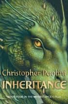 Inheritance: Book Four ebook by Christopher Paolini