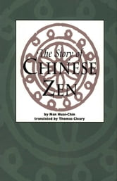The Story of Chinese Zen ebook by Nan Huai-Chin