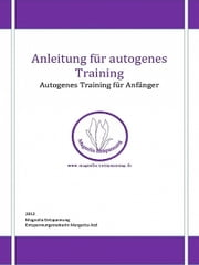 Anleitung für autogenes Training ebook by Margarita Atzl