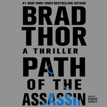 Path of the Assassin - A Thriller audiobook by Brad Thor