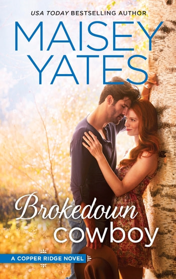 Brokedown Cowboy ebook by Maisey Yates