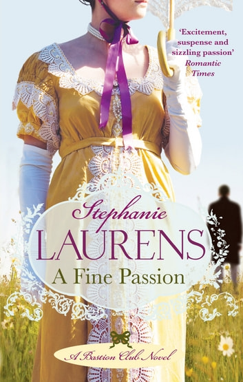 A Fine Passion - Number 4 in series ebook by Stephanie Laurens