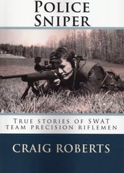Police Sniper ebook by Craig Roberts
