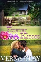 Forever Kisses ebook by Verna Clay