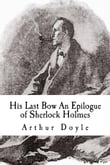 His Last Bow An Epilogue of Sherlock Holmes