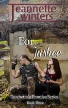 For Justice ebook by Jeannette Winters
