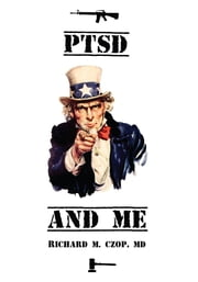 PTSD and ME ebook by Richard Czop