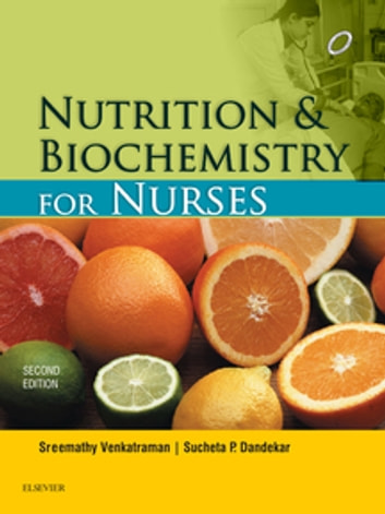 Nutrition and biochemistry for nurses e book ebook de venkatraman nutrition and biochemistry for nurses e book ebook by venkatraman shreemathysucheta p fandeluxe Choice Image