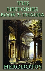 The Histories Book 3: Thaleia ebook by Herodotus