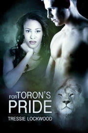 For Toron's Pride - Vermont Mates, #1 ebook by Tressie Lockwood
