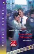 Reconcilable Differences eBook by Ana Leigh