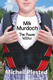 Mik Murdoch, The Power Within ebook by Jeff Hite
